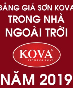 Bảng giá sơn tường KOVA trong nhà & ngoài trời mới nhất năm 2019